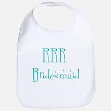 RRR  Bridesmaid Bib