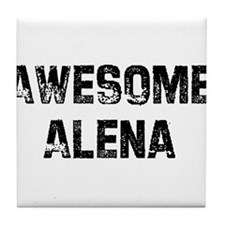 Awesome Alena Tile Coaster