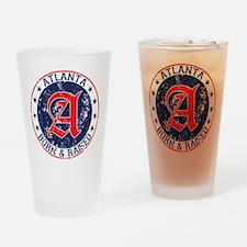 Atlanta born raised blue Drinking Glass