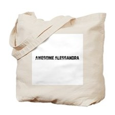 Awesome Alessandra Tote Bag