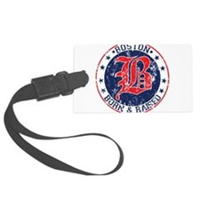 Boston born and raised red Luggage Tag