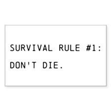 Survival Rule #1