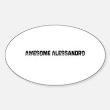 Awesome Alessandro Oval Decal