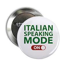 """Italian Speaking Mode On 2.25"""" Button"""