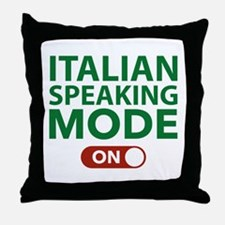 Italian Speaking Mode On Throw Pillow