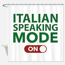Italian Speaking Mode On Shower Curtain