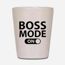 Boss Mode On Shot Glass