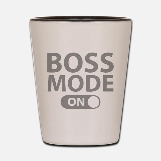 Boss Mode On Shot Glass