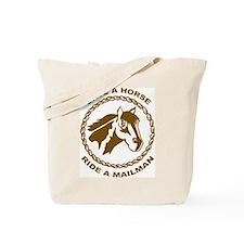 Ride A Mailman Tote Bag