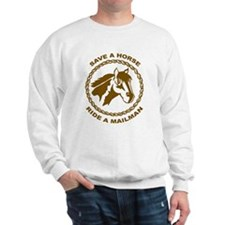 Ride A Mailman Sweatshirt