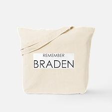 Remember Braden Tote Bag