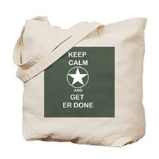 Keep Calm and Get ER Done Tote Bag