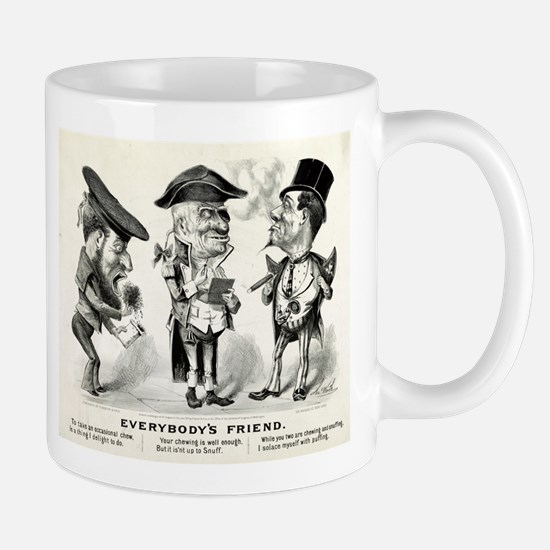 Everybody's friend - 1876 Mug