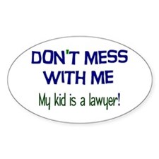 My Kid's a Lawyer Decal