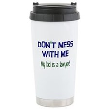 My Kid's a Lawyer Stainless Steel Travel Mug