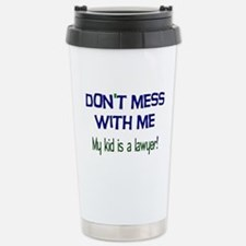 My Kid's a Lawyer Travel Mug
