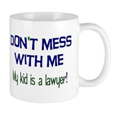 My Kid's a Lawyer Mug