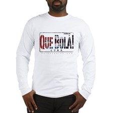 Asere Que Bola Long Sleeve T-Shirt