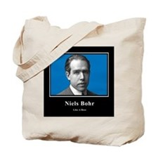 Niels Bohr Like A Boss Tote Bag