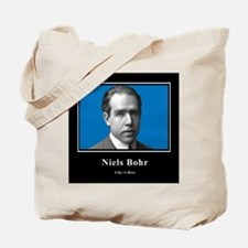 Niels Bohr Like A Boss Tote Bag