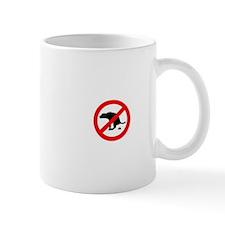 No Dog Doo Doo! Mug