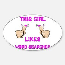 This Girl Likes Word Searches Sticker (Oval)