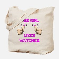 This Girl Likes Watches Tote Bag