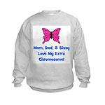 Mom, Dad, & Sissy - Extra Chr Kids Sweatshirt