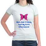 Mom, Dad, & Sissy - Extra Chr Jr. Ringer T-Shirt