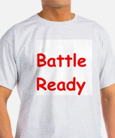 Battle Ready T-Shirt