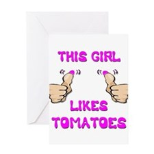 This Girl Likes Tomatoes Greeting Card
