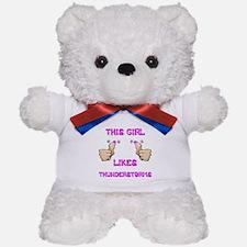 This Girl Likes Thunderstorms Teddy Bear