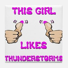 This Girl Likes Thunderstorms Tile Coaster