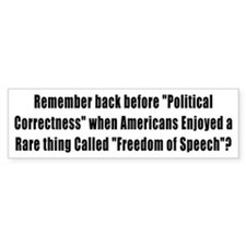 Remember, Freedom of Speech, Prior to Political Co