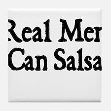 REAL MEN CAN SALSA Tile Coaster