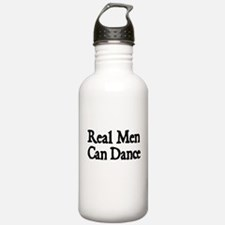 REAL MEN CAN DANCE Water Bottle