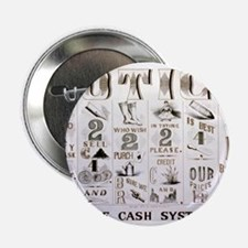 "The cash system - 1877 2.25"" Button (100 pack)"