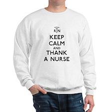 Keep Calm And Thank A Nurse Sweatshirt
