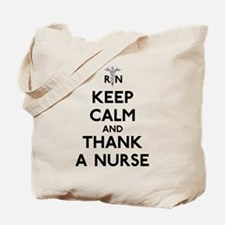 Keep Calm And Thank A Nurse Tote Bag