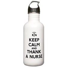 Keep Calm And Thank A Nurse Water Bottle