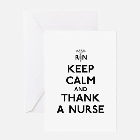 Keep Calm And Thank A Nurse Greeting Card