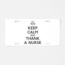 Keep Calm And Thank A Nurse Aluminum License Plate