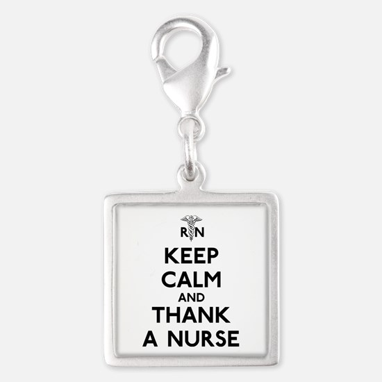 Keep Calm And Thank A Nurse Silver Square Charm