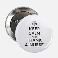 """Keep Calm And Thank A Nurse 2.25"""" Button"""