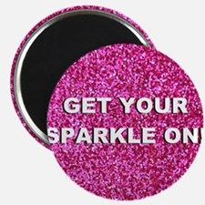 Get your sparkle on (faux glitter) Magnet
