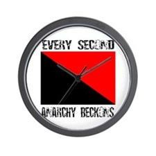 Every Second Anarchy Beckons Wall Clock