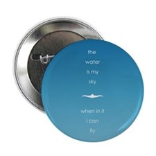 """Water is My Sky 2.25"""" Button"""