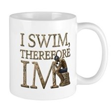 I Swim Therefore IM Mug