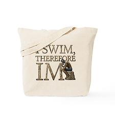 I Swim Therefore IM Tote Bag