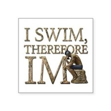 I Swim Therefore IM Sticker